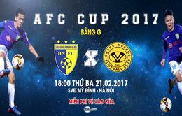 Hôm nay (21/2), CLB Hà Nội đá trận khai màn AFC Cup 2017