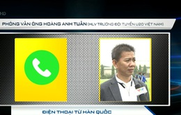 Thể Thao VTV đàm thoại trực tiếp với HLV ĐT U20 Việt Nam Hoàng Anh Tuấn