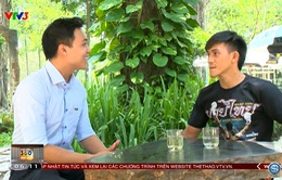 Trò chuyện với võ sỹ Nguyễn Trần Duy Nhất - Độc cô cầu bại ở môn Muay