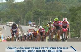 Chặng 4 Giải đua xe đạp về Trường Sơn 2017: Kịch tính cuộc đua các danh hiệu