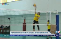 ĐTQG bóng chuyền nữ Việt Nam thử nghiệm đội hình thi đấu