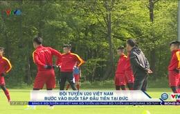 VIDEO: ĐT U20 Việt Nam có buổi tập đầu tiên tại Đức