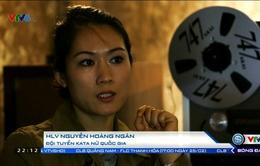 Gương mặt thể thao: Nữ hoàng Kata Nguyễn Hoàng Ngân và niềm đam mê Karatedo trong vai trò mới