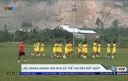 Trước trận SHB Đà Nẵng - Sanna Khánh Hoà: Liệu đội khách có làm nên bất ngờ?!