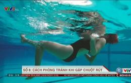 Tư vấn bơi và phòng chống đuối nước (số 8): Cách phòng tránh khi bị chuột rút