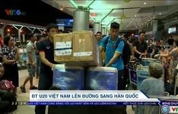 VIDEO: U20 Việt Nam lên đường tham dự World Cup U20 tại Hàn Quốc