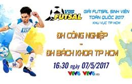 CK futsal sinh viên khu vực TP HCM: ĐH Công Nghiệp - ĐH Bách Khoa (16h30 ngày 7/5, trực tiếp VTV6)