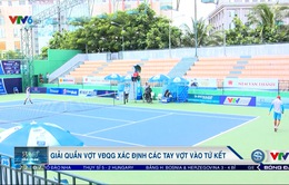Giải quần vợt VĐQG 2017 xác định các tay vợt vào tứ kết
