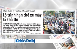 """""""Nóng"""" đề xuất cấm xe máy ở nội đô Hà Nội năm 2030"""