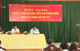 Ban chỉ đạo Tây Nam Bộ sơ kết tình hình 6 tháng đầu năm 2017