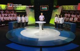 """Trường Teen VTV7 gây """"bão"""" trong cộng đồng học sinh"""