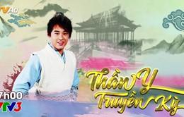 Phim truyền hình Trung Quốc mới trên VTV3: Thần y truyền kỳ