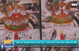 Độc đáo cuộc thi thiết kế trang phục dân tộc Hoa hậu Hoàn vũ Việt Nam 2017