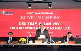 Thủ tướng yêu cầu hoàn thành GPMB cho Khu Công nghệ cao Hòa Lạc trong 2017