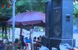 Phú Yên sẽ tăng cường xử phạt vi phạm liên quan đến tiếng ồn
