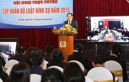 Tập huấn Bộ luật hình sự 2015 cho ngành tòa án