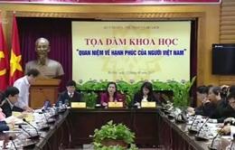 Việt Nam xây dựng bộ chỉ số đánh giá hạnh phúc