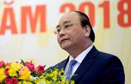 Thủ tướng Nguyễn Xuân Phúc: Phải phấn đấu đạt tăng trưởng kinh tế 6,7% năm 2018