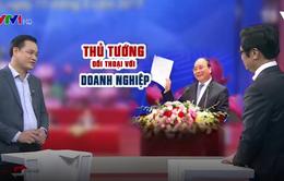 Thủ tướng đối thoại với doanh nghiệp: Tiếp sức cho cả Chính phủ và doanh nghiệp