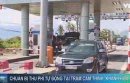 Trạm thu phí Cam Thịnh (Khánh Hòa) đảm bảo tiến độ thu phí tự động