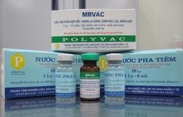 Vaccine sởi – rubella Việt Nam đạt chuẩn quốc tế