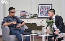 10h ngày 29/7: Cực thú vị với những hé lộ của đạo diễn Việt Tú tại Bản thiết kế cuộc sống
