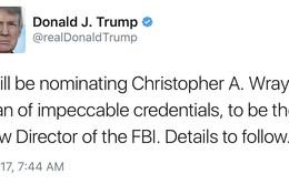 Ông Donal Trump đề cử Giám đốc FBI qua Twitter