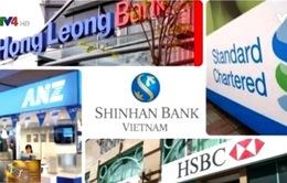 """""""Thị trường tài chính ngân hàng vẫn hấp dẫn nhà đầu tư ngoại"""""""