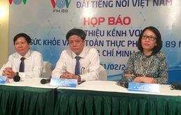 VOV chuẩn bị ra mắt kênh truyền thanh về sức khỏe và an toàn thực phẩm