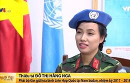 Trò chuyện với nữ sỹ quan Việt Nam đầu tiên tham gia lực lượng gìn giữ hòa bình