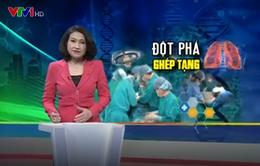 Kỳ tích: Ca ghép phổi đầu tiên thành công tại Việt Nam