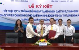 Đà Nẵng và Bưu điện Việt Nam ký kết hợp tác cải cách hành chính