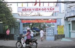 Phát hiện một số sai phạm tại Bệnh viện quận Gò Vấp, TP.HCM