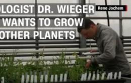 Trồng cây trong môi trường ngoài trái đất