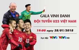 Lịch trực tiếp bóng đá hôm nay (28/1): Vinh danh U23 Việt Nam, Chelsea vượt khó ở FA Cup