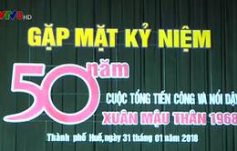 Thừa Thiên Huế kỷ niệm 50 năm Tổng tiến công Xuân Mậu Thân 1968