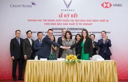 VinFast được bảo lãnh vay vốn 950 triệu USD nhập khẩu thiết bị