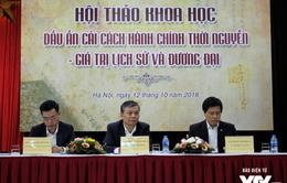 Bộ Nội vụ tổ chức hội thảo Dấu ấn cải cách hành chính triều Nguyễn – Giá trị lịch sử và đương đại