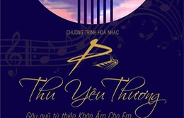 """Hòa nhạc """"Thu yêu thương 2018"""" - Gây quỹ từ thiện Khăn ấm cho em"""