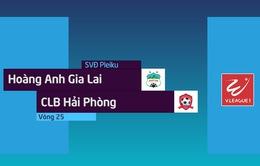 VIDEO Tổng hợp trận Hoàng Anh Gia Lai 0-0 CLB Hải Phòng (Vòng 25 Nuti Café V.League 2018)