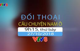 """Đối thoại """"Câu chuyện Nam Ô"""" (09h15 thứ Bảy, 27/10) trên VTV8"""