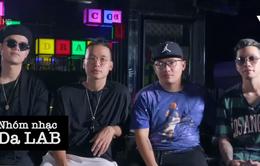Âm nhạc của Da Lab như sự trưởng thành của một người đàn ông