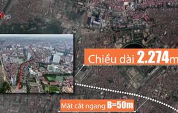 """Hà Nội chính thức duyệt tuyến đường """"đắt nhất hành tinh"""" hơn 7.200 tỷ đồng"""