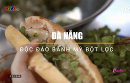 Thưởng thức bánh mì bột lọc ngon nổi tiếng tại Đà Nẵng
