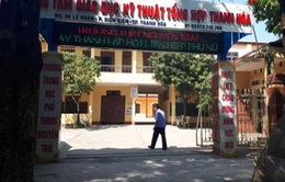Thanh Hóa: 7 học sinh lớp 10 bị đuổi học vì xúc phạm cô giáo