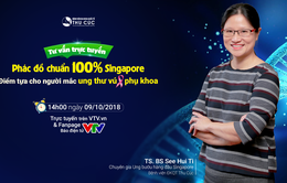 Tư vấn trực tuyến: Phác đồ điều trị chuẩn 100% Singapore cho bệnh nhân ung thư vú - phụ khoa