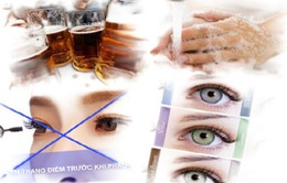 Những điều cần kiêng kỵ trước và sau khi mổ mắt cận thị