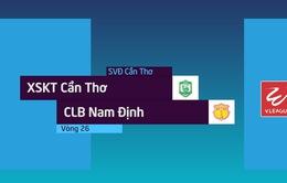 VIDEO: Tổng hợp trận đấu XSKT Cần Thơ 1–1 CLB Nam Định (Vòng 26 Nuti Café V.League 2018)