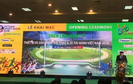 Khai mạc Triển lãm quốc tế Thiết bị và Sản phẩm thể thao Việt Nam