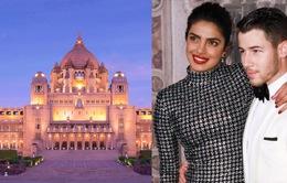 Priyanka Chopra và Nick Jonas tổ chức đám cưới ở cung điện xa hoa hàng đầu tại Ấn Độ